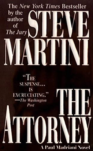 The Attorney by Steve Martini