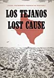 img - for Jack Jackson's American History: Los Tejanos & Lost Cause book / textbook / text book