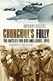 img - for Churchill's Folly: The Battles for Kos and Leros, 1943 book / textbook / text book