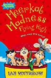 Meerkat Madness Flying High (Awesome Animals)