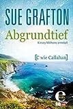 Abgrundtief: {C wie Callahan} (Kinsey Millhone 3) (German Edition)