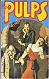 img - for The pulps: Fifty years of American pop culture book / textbook / text book