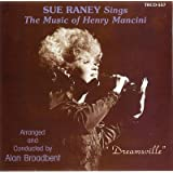 Dreamsville: Sue Raney Sings The Music Of Henry Mancini