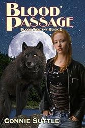 Blood Passage: Blood Destiny, Book 2