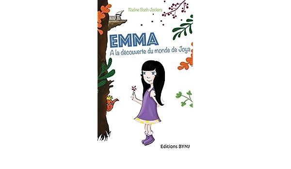 Emma, Tome 1 : à la découverte du monde de Joya: Tome 1 : à ...