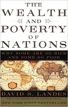 image for The Wealth and Poverty of Nations: Why Some Are So Rich and Some So Poor