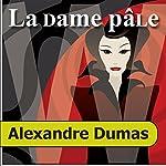 La Dame pâle | Alexandre Dumas