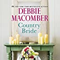 Country Bride Audiobook by Debbie Macomber Narrated by Vanessa Johansson