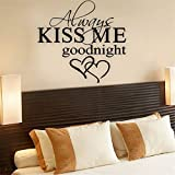 Lalang ALWAYS KISS ME GOODNIGHT Quote Wall Stickers Bedroom Removable Decals Art Mural Wall Sticker Decal 41.5*26cm