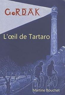 Gordeak 02 : L'œil de Tartaro