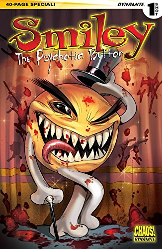 Smiley: the Psychotic Button: Digital Exclusive Edition (Chaos!: Smiley the Psychotic Button) - Exclusive Button