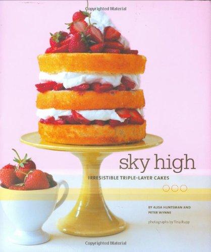 Sky High: Amazon.es: Alisa Huntsman, Peter Wynne: Libros en idiomas extranjeros