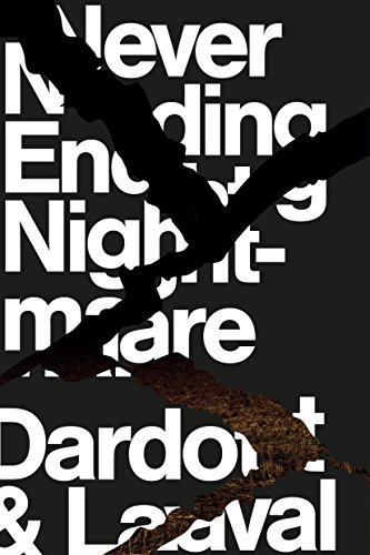 Ebook cover from Never Ending Nightmare: How Neoliberalism Dismantles Democracy by Pierre Dardot