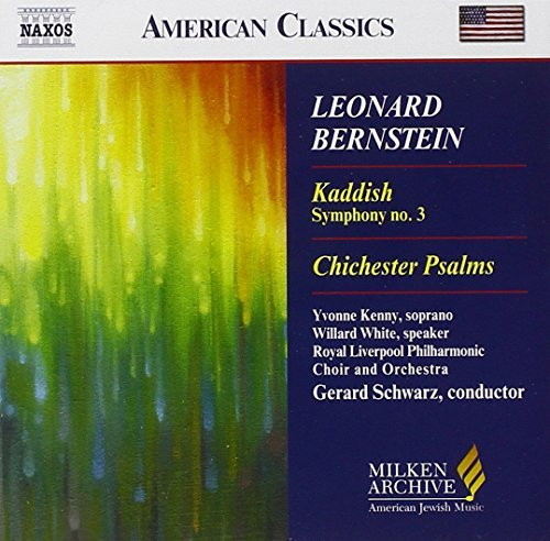 Leonard Bernstein: Kaddish, Symphony No. 3; Chichester Psalms (2006-08-01) (Chichester Bernstein Book Music Psalms)