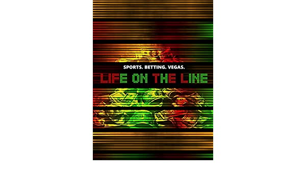 Life on the line sports betting csgo lounge betting wins
