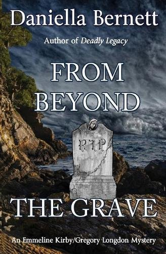 From Beyond the Grave: An Emmeline Kirby/Gregory Longdon Mystery pdf epub