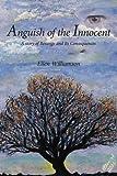 Anguish of the Innocent, Ellen Williamson, 1420896040