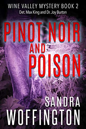 - Pinot Noir and Poison (Wine Valley Mystery Book 2)