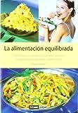 La Alimentacion Equilibrada, Barnet Meltzer, 8475561993