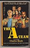 A- Team, Charles Heath, 0440100097