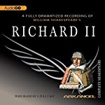 Richard II: Arkangel Shakespeare | William Shakespeare