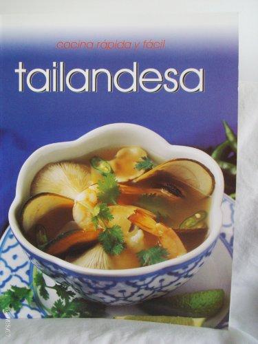 Tailandesa (Cocina Rapida Y Facil) (Spanish Edition)