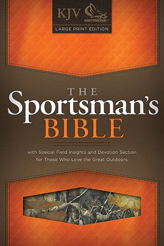 The Sportsman's Bible: KJV Large Print Edition, Camo LeatherTouch