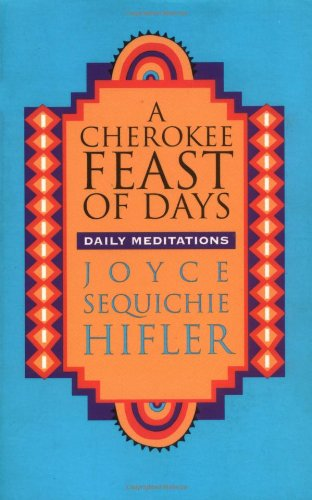 A Cherokee Feast of Days