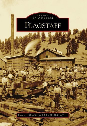 Flagstaff (Images of America) by James E. Babbitt - Mall Flagstaff