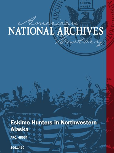 Eskimo Hunters in Northwestern Alaska - Snow Igloo