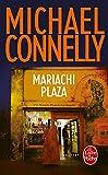Mariachi Plaza (French Edition)