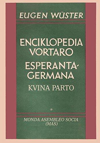 Enciklopedia vortaro Esperanta-germana: Kvina parto