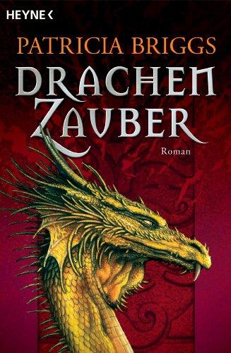 Drachenzauber: Roman (German Edition)