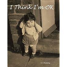 I Think I'm OK