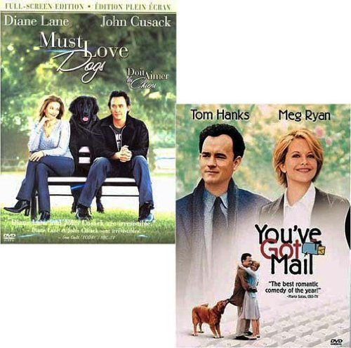 Must Love Dogs / You've Got Mail