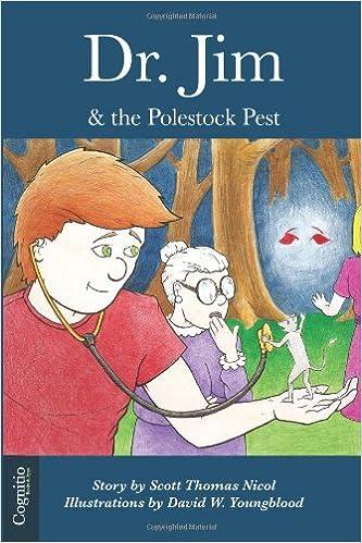 Dr. Jim & the Polestock Pest (Volume 2)