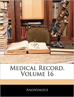 Medical Record, Volume 16
