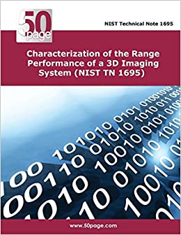 Book Characterization of the Range Performance of a 3D Imaging System (NIST TN 1695)