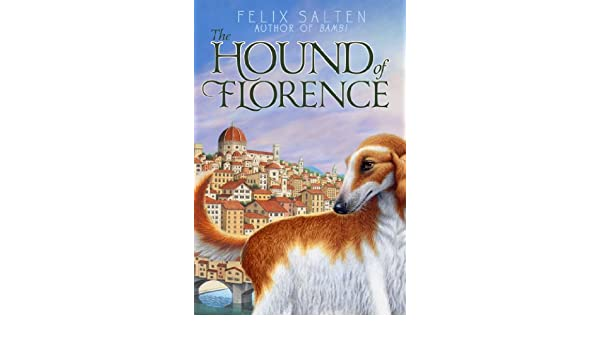 The hound of florence bambis classic animal tales ebook felix the hound of florence bambis classic animal tales ebook felix salten huntley paterson amazon kindle store fandeluxe Ebook collections