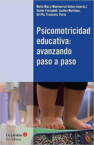 Resultat d'imatges de Psicomoticidad educativa: avanzando paso a paso.