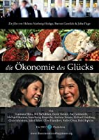 Die �konomie des Gl�cks - The Economics of Happiness - OmU