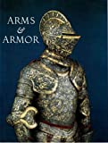 img - for Arms & Armor from the Permanent Collection book / textbook / text book
