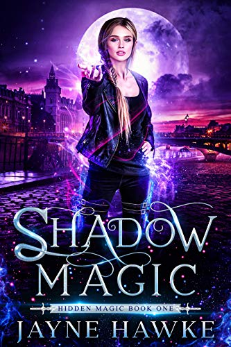 Shadow Magic (Hidden Magic Book 1)