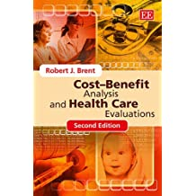 Cost-Benefit Analysis and Health Care Evaluations