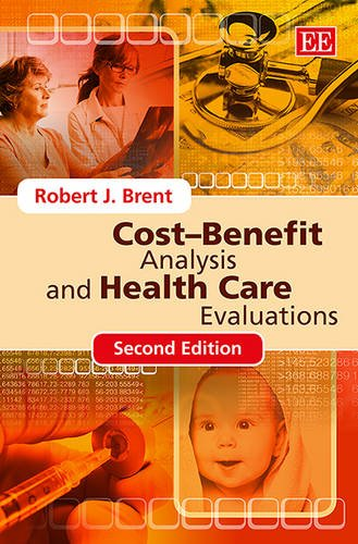 Cost-benefit Analysis and Health Care Evaluations, Second Edition