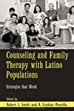Counseling and Family Therapy with Latino Populations, , 0415951097