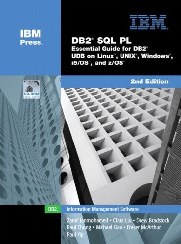 DB2? SQL PL: Essential Guide for DB2? UDB on Linux?, UNIX?, Windows?, i5/OS?, and z/OS? (2nd Edition) by Zamil Janmohamed - Stores Mall Mcarthur