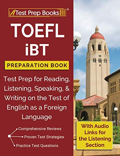 - TOEFL iBT Preparation Book: Test Prep for Reading, Listening, Speaking, & Writing on the Test of English as a Foreign Language