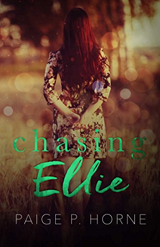 Chasing ellie spin off of chasing fireflies kindle edition by chasing ellie spin off of chasing fireflies by horne paige p fandeluxe Document