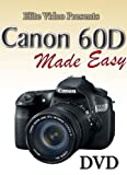Canon 60D Made Easy